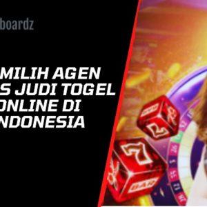 Memilih Agen Situs Judi  Togel Online di Indonesia